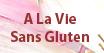 A la vie sans gluten